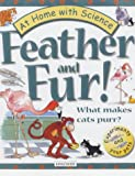 img - for Feather and Fur: What Makes a Cat Purr (At Home with Science) book / textbook / text book