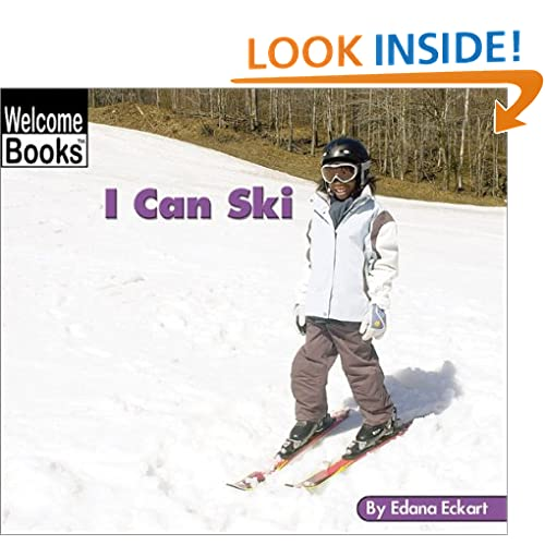 I Can Ski (Welcome Books: Sports)
