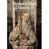 Medieval Wall Paintings in English and Welsh Churchesby Roger Rosewell