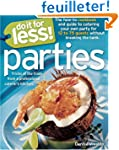 Do It for Less! Parties: Tricks of th...