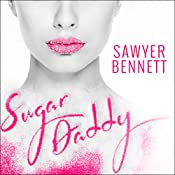 Sugar Daddy: Sugar Bowl, Book 1 | Sawyer Bennett