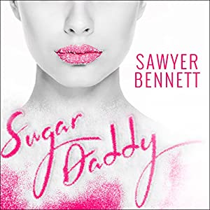 Sugar Daddy: Sugar Bowl, Book 1 Audiobook