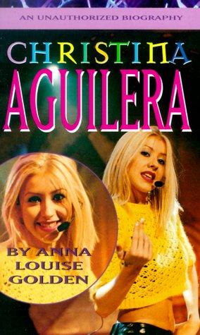 Christina Aguilera, Anna Louise Golden