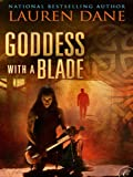 Goddess With a Blade