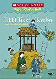 Tikki Tikki Tembo... and More Favorite Tales (Scholastic Video Collection)