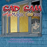 Sad Sam and the Magic Cookies