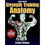 Strength Training Anatomyby Frederic Delavier