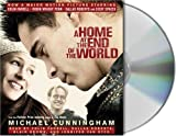 img - for A Home at the End of the World: A Novel book / textbook / text book
