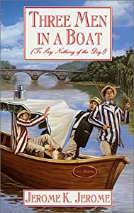 "Cover of ""Three Men in a Boat: To Say Not..."