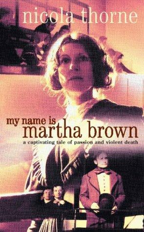 My Name is Martha Brown