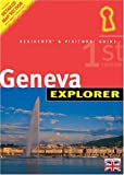Geneva: Residents' & Visitors' Guide