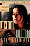 Lakota Woman 1st (first) Edition by Mary Crow Dog, Richard Erdoes (1991)