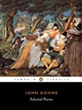 Selected Poems (Donne, John) (Penguin Classics) (0140424407) by Donne, John