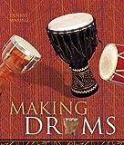 Making Drums