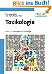 Toxikologie: Band 1 Grundlagen der To...