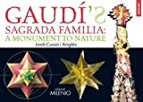 img - for Gaud 's Sagrada Familia : A Monument to Nature book / textbook / text book