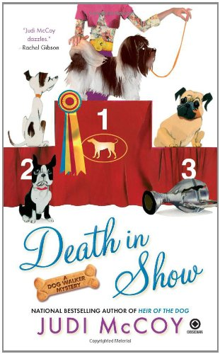 Image of Death in Show: A Dog Walker Mystery