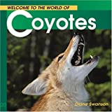 Coyotes (Welcome to the World of.)