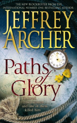 Jeffrey Archer - Paths of Glory (English Edition)