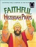 img - for Faithful Hezekiah Prays - Arch Books book / textbook / text book