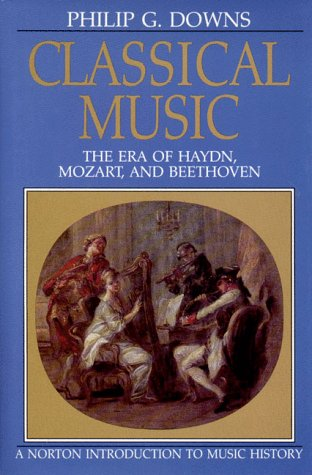 Classical Music: The Era of Haydn, Mozart, and Beethoven...