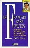 echange, troc Jacques Capelovici - Le français sans fautes