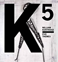 Free William Kentridge: Five Themes (San Francisco Museum of Modern Art) Ebooks & PDF Download