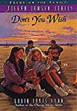 Don't You Wish (The Sierra Jensen Series #3) (1561794864) by Gunn, Robin Jones