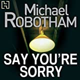 Say You're Sorry (Unabridged)