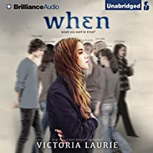 When (       UNABRIDGED) by Victoria Laurie Narrated by Whitney Dykhouse