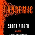 Pandemic: A Novel Audiobook by Scott Sigler Narrated by Phil Gigante