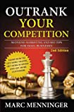 img - for Outrank Your Competition: 50 Online Marketing and SEO Tips for Small Businesses- Learn How to Get More Traffic, Get More Business and Get More Customers book / textbook / text book
