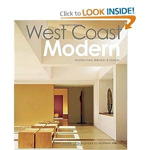 West Coast Modern: Architecture, Interiors & Design: Zahid Sardar ...
