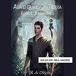 Beginnings: Adventures on Terra, Book 1 | R. A. Mejia