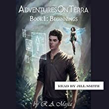 Beginnings: Adventures on Terra, Book 1 Audiobook by R. A. Mejia Narrated by Jill Smith