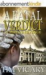 A Fatal Verdict: A Sister's Revenge (...