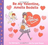 Be My Valentine, Amelia Bedelia (0060518863) by Parish, Herman