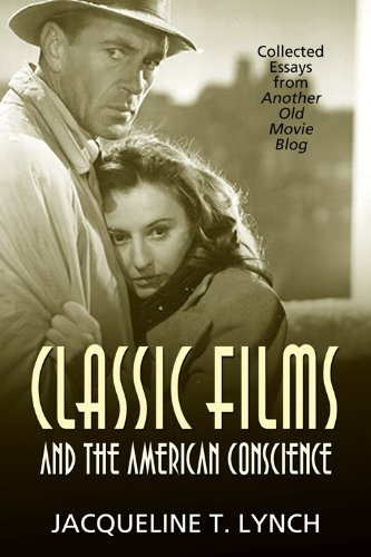 Classic Films and the American Conscience