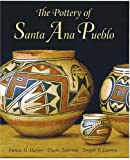 img - for The Pottery Of Santa Ana Pueblo book / textbook / text book
