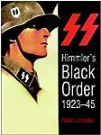 Himmler's Black Order 1923-45