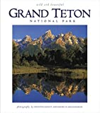 img - for Grand Teton Wild and Beautiful book / textbook / text book