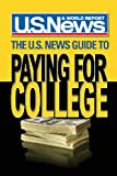 The U.S. News Guide to Paying for College