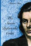 img - for The Storm Before the Calm book / textbook / text book