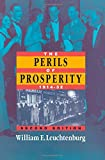 The Perils of Prosperity, 1914-1932, 2nd Edition (0226473716) by Leuchtenburg, William E.