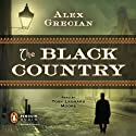 The Black Country: Scotland Yard's Murder Squad Audiobook by Alex Grecian Narrated by Toby Leonard Moore