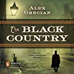The Black Country: Scotland Yard's Murder Squad (       UNABRIDGED) by Alex Grecian Narrated by Toby Leonard Moore