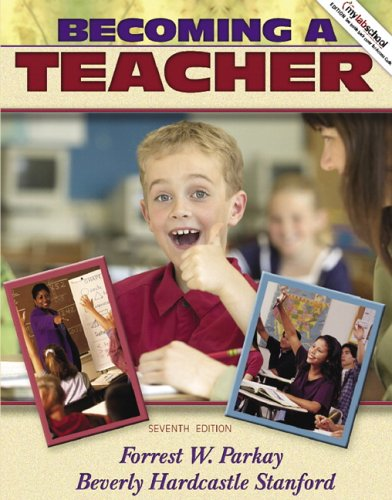 Becoming a Teacher (7th Edition)