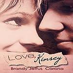 Love, Kinsey | Brandy Jeffus Corona