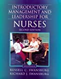 img - for Introductory Management and Leadership for Nurses: An Interactive Text (The Jones and Bartlett Series in Nursing) by Russell C. Swansburg (1998-10-03) book / textbook / text book