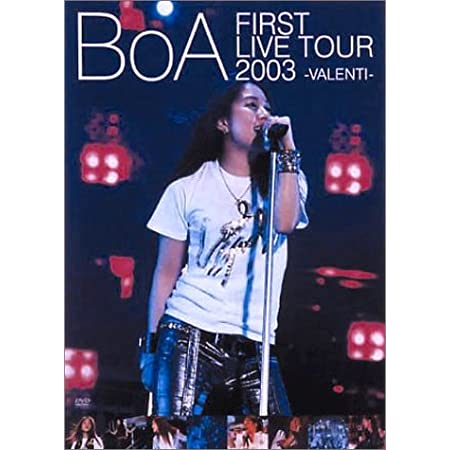 BoA FIRST LIVE TOUR 2003 -VALENTI- [DVD]